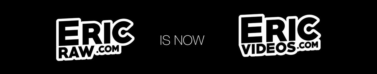 EricRaw.com is now EricVideos.com